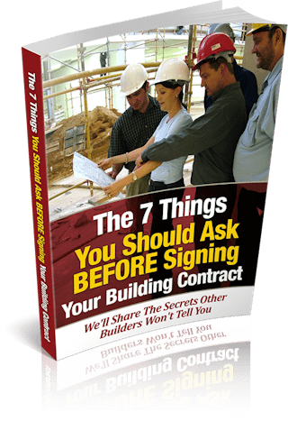 7 Things You Should Ask Your Builder